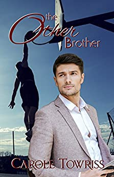 The Other Brother by [Towriss, Carole]