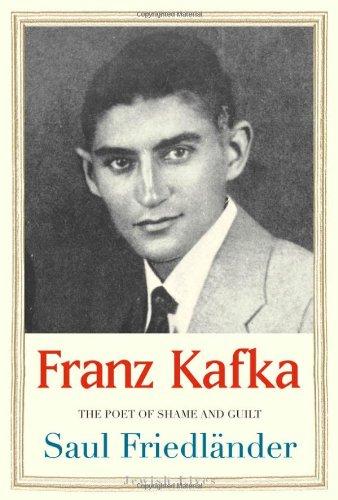 Download Franz Kafka: The Poet of Shame and Guilt (Jewish Lives) ebook
