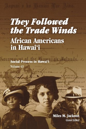 They Followed the Trade Winds: African Americans in Hawai'i (Social Process in Hawaii)