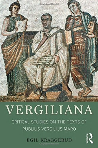 Vergiliana: Critical Studies on the Texts of Publius Vergilius Maro by Routledge