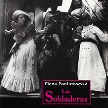Las soldaderas / The Soldier-Women (Fototeca) (Spanish Edition)