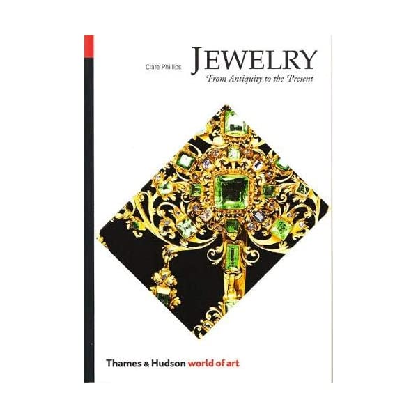 Jewelry: From Antiquity to the Present (World of Art)