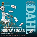 The Wonderful Story of Henry Sugar Audiobook by Roald Dahl Narrated by Andrew Scott
