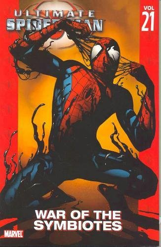Read Online Ultimate Spider-Man, Vol. 21: War of the Symbiotes ebook