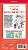 A Smart Girl's Guide: Drama, Rumors & Secrets: Staying True to Yourself in Changing Times (Smart Girl's Guides)