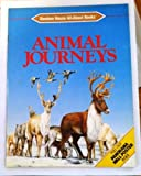 Animal Journeys, Theodore Rowland-Entwistle, 0394892127