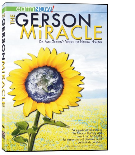 The Gerson Miracle (Science Miracles Dvd)