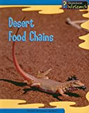 Desert Food Chains, Louise Spilsbury and Richard Spilsbury, 1403458626