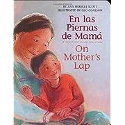 En las Piernas de Mamá / On Mother's Lap (Spanish and English Edition)