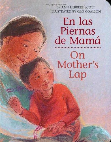 En las Piernas de Mamá / On Mother's Lap (Spanish and English Edition) ebook