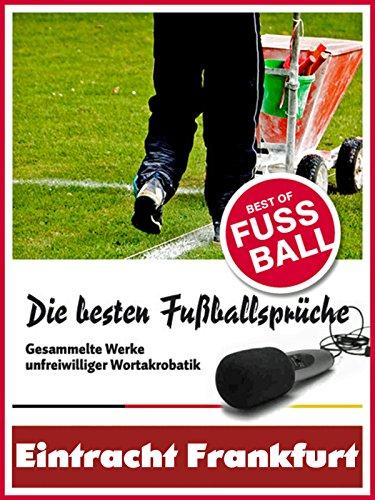 Eintracht Frankfurt Die Besten Lustigsten