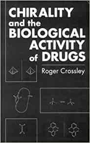 chirality and biological activity of drugs new directions in organic biological chemistry. Black Bedroom Furniture Sets. Home Design Ideas