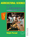 Agricultural Science for the Caribbean, Ralph Persad, 0175663963