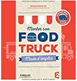 Monter son Food truck : Mode d'emploi
