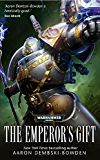The Emperor's Gift (Warhammer 40,000)