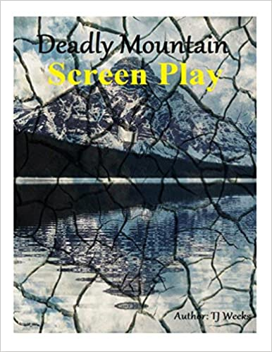 Deadly Mountain- ScreenPlay