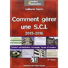 COMMENT GÉRER UNE SCI 2015-2016