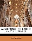 Auslegung Des Briefes an Die Hebräer, Heinrich Klee, 1143321375