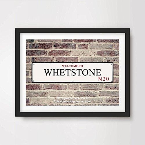 WHETSTONE N20 LONDON BOROUGH DISTRICT POSTCODE ART PRINT POSTER Postal Area Street Sign Home Decor Wall Picture British A4 A3 A2 (10 Sizes)