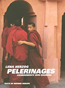 Pelerinages: Cheminiments Vers Bouddha (Mini S.) by Periplus Publishing London Ltd