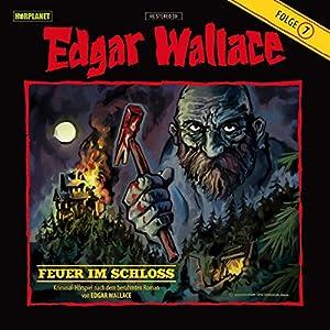 Feuer im Schloss (Edgar Wallace 7) Hörspiel