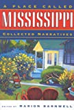 A Place Called Mississippi (Heritage of Mississippi), , 0878059644