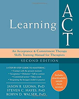 Amazon learning act an acceptance and commitment therapy learning act an acceptance and commitment therapy skills training manual for therapists fandeluxe Choice Image