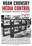 Media Control, Second Edition: The Spectacular Achievements of Propaganda (Open Media Series), Noam Chomsky, 1583225366