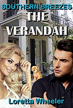 The Verandah: (Southern Breezes Series) by [Wheeler, Loretta]