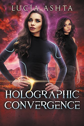 Holographic Convergence: A Space Fantasy (Planet Origins Book 6)
