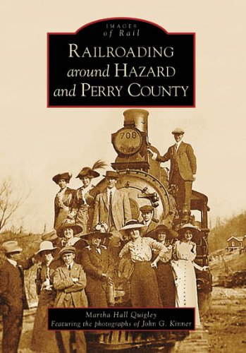 Download Railroading  Around  Hazard  and  Perry   County  (KY)  (Images  of  Rail) PDF