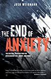 The End of Anxiety: The Biblical Prescription for