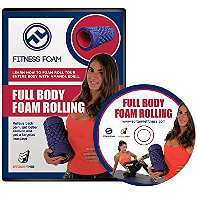Full Body Foam Rolling DVD: Learn How To Foam Roll Every Part Of Your Body With Exercises & Workouts Designed By Renown NYC trainer Amanda Edell