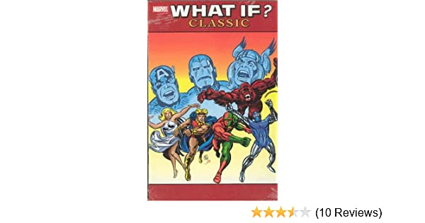 Amazon What If Classic Vol 2 9780785118435 Roy Thomas