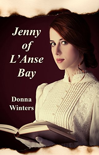 Jenny of L'Anse Bay (Great Lakes Romances Book 11) by [Winters, Donna]