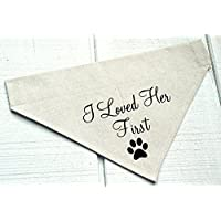 Dog Bandana I Loved Her First with Paw Print