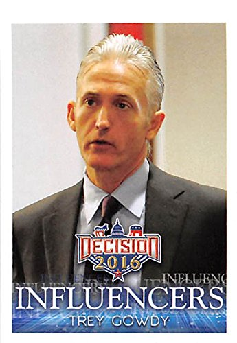 Trey Gowdy trading card (Congressman South Carolina Republican) 2016 Presidential Election #27 by Autograph...