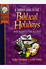 A Family Guide to the Biblical Holidays: With Activities for All Ages Paperback