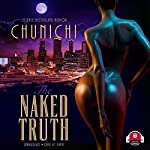 The Naked Truth | Chunichi
