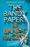 Me Bandy, You Cissie (The Bandy Papers Book 4) (Bandy Papers 4)