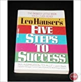 Five Steps to Success, Leo Hauser, 0425130363