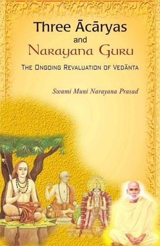 Three Acharyas and Narayana Guru