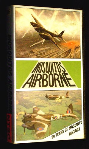 Mosquitos Airborne: 50 Years of Mosquito History