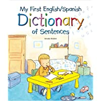 My First English/Spanish Dictionary of Sentences