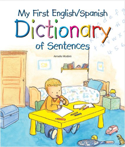 My First English/Spanish Dictionary of Sentences by Brand: Barron's Educational Series