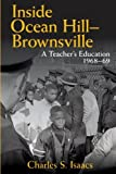 img - for Inside Ocean Hill Brownsville: A Teacher's Education, 1968-69 (Excelsior Editions) book / textbook / text book