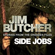 Side Jobs: Stories from the Dresden Files | Jim Butcher