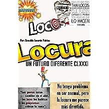 Locura: Psicópatas, Bipolaridad, Gaslighting, Voces en la Mente, Esquizofrenia, Demencia (Un Futuro Diferente nº 181) (Spanish Edition)