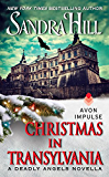 Christmas in Transylvania: A Deadly Angels Novella (A Deadly Angels Book Book 1)