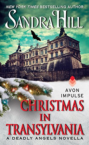 Christmas in Transylvania: A Deadly Angels Novella (A Deadly Angels Book Book 1) cover